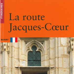 La route Jacques coeur